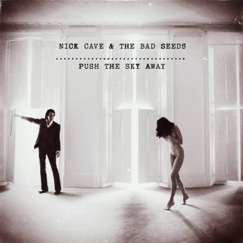 nick_cave_push_the_sky_away